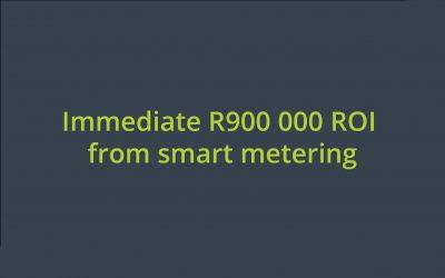 Immediate R900 000 ROI from smart metering
